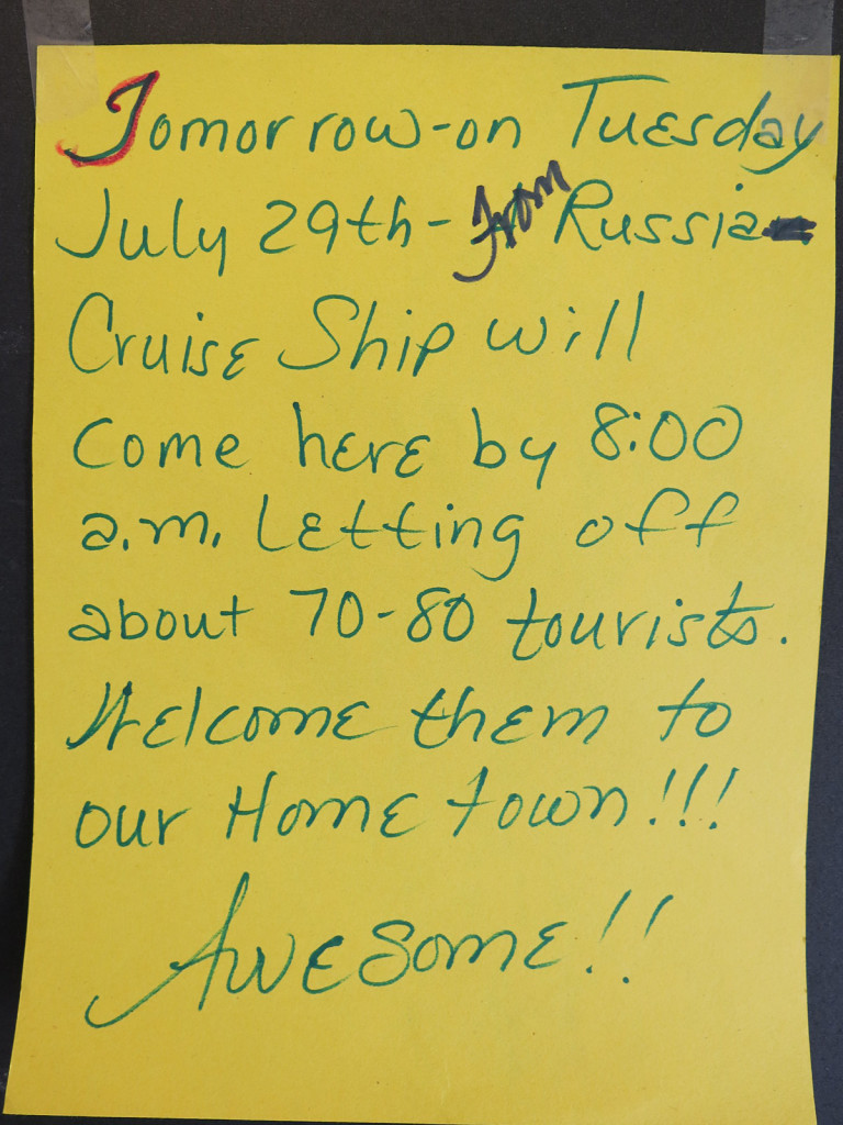 This hand-written sign was posted in the community store letting everyone know we were arriving the next day.